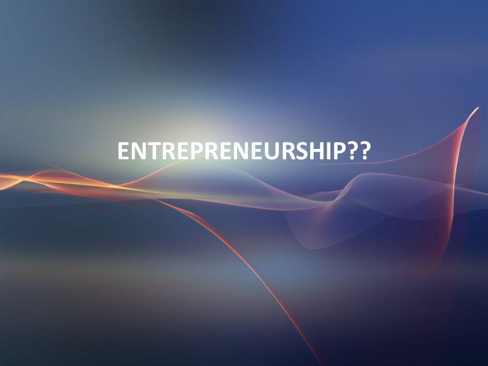 Pengertian, Konsep, dan Ruang Lingkup Entrepreneurship PERTEMUAN 2
