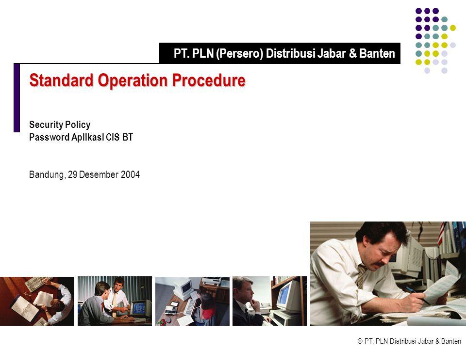© PT. PLN Distribusi Jabar & Banten Kriteria Keamanan