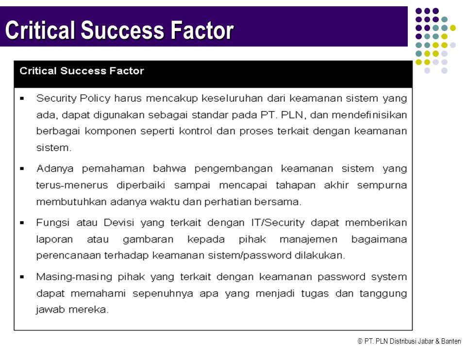 © PT. PLN Distribusi Jabar & Banten Critical Success Factor
