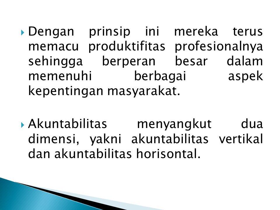  Prinsip utama pelaksanaan MBS ada 5 (lima) hal yaitu: 1.