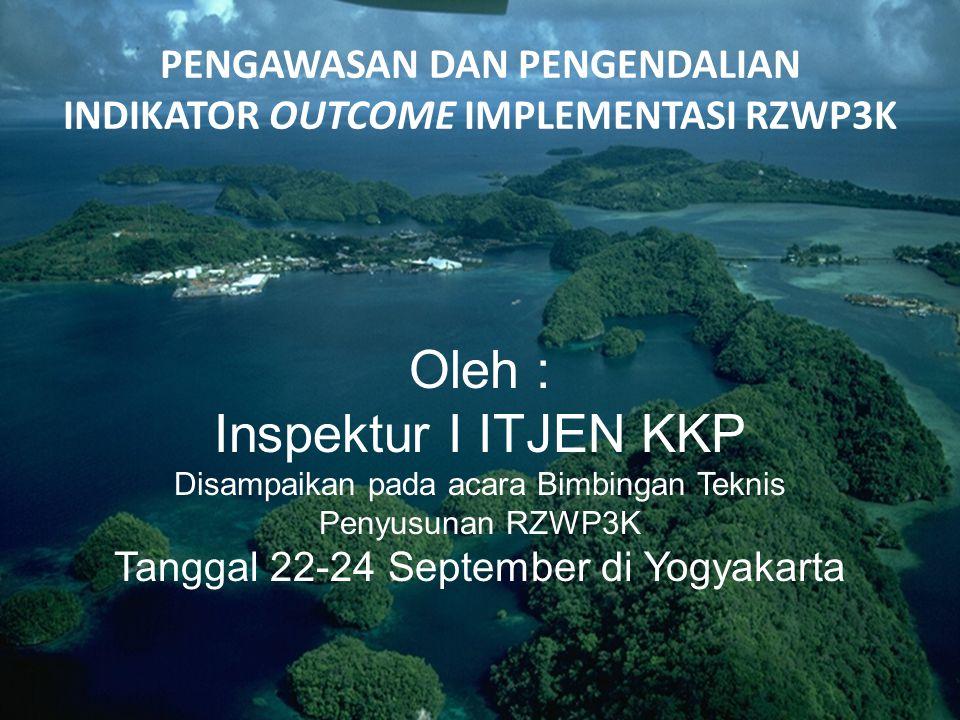 DASAR HUKUM 1.UU No.27 Tahun 2007 ttg Pengelolaan Wilayah Pesisir dan Pulau-Pulau Kecil 2.UU No.