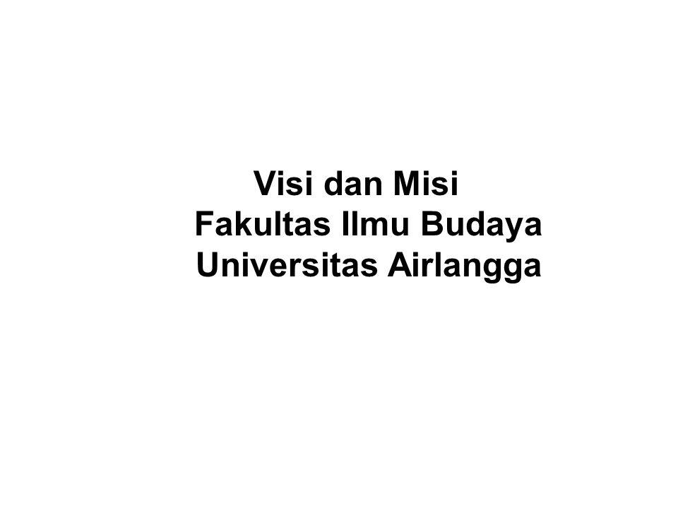 Visi dan Misi Fakultas Ilmu Budaya Universitas Airlangga