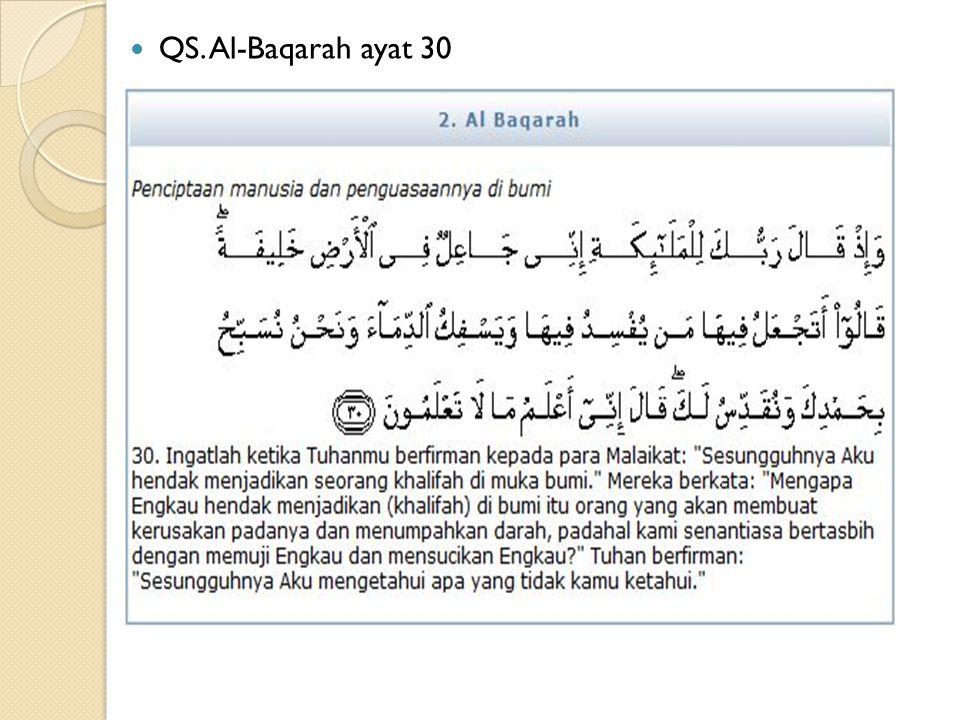 Hadits Baihaqi Rasulullah SAW bersabda: Sesungguhnya Allah SWT mencintai jika seorang dari kalian bekerja, maka ia itqân (profesional) dalam pekerjaannya (HR Baihaqi).