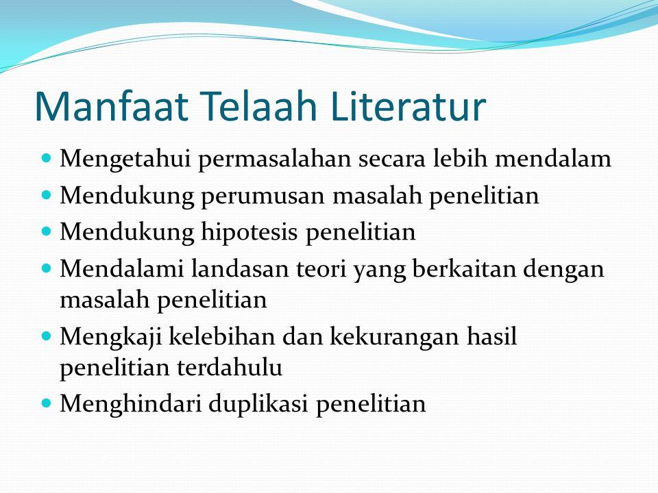 Prosedur telaah literatur 1.Penelusuran kepustakaan 2.