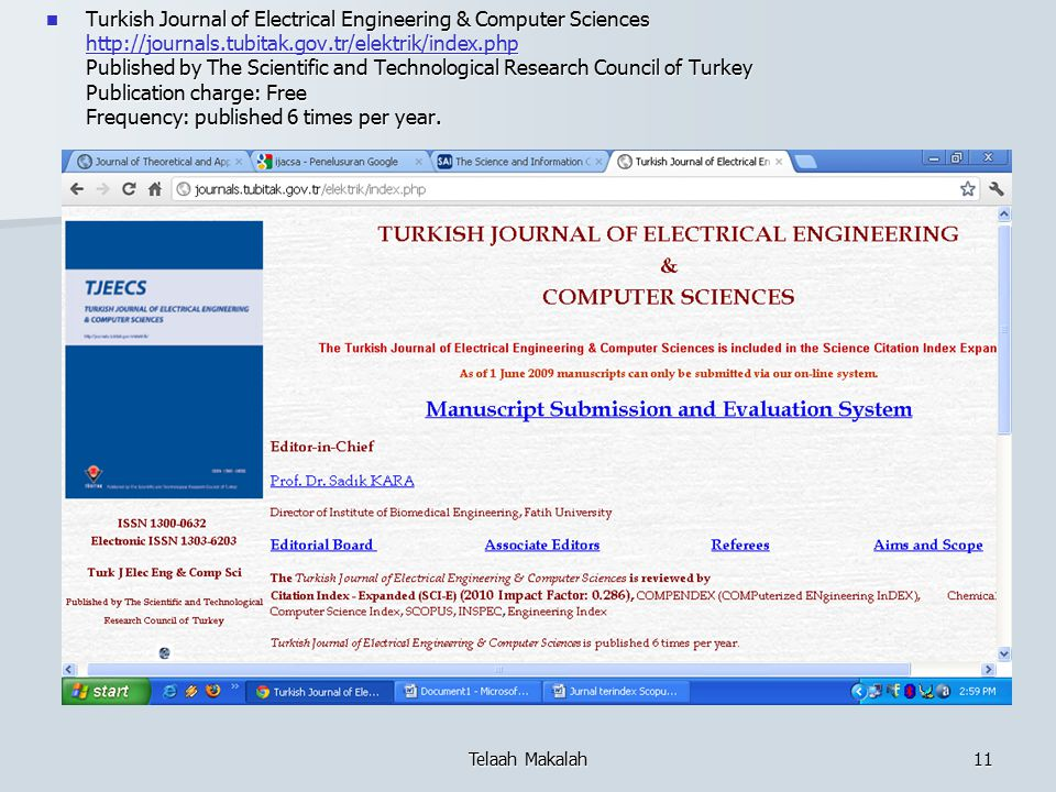 Turkish Journal of Electrical Engineering & Computer Sciences http://journals.tubitak.gov.tr/elektrik/index.php Published by The Scientific and Technological Research Council of Turkey Publication charge: Free Frequency: published 6 times per year.
