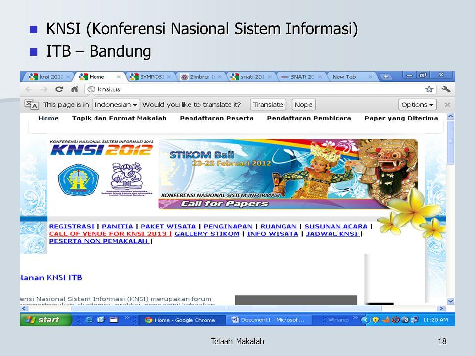 KNSI (Konferensi Nasional Sistem Informasi) KNSI (Konferensi Nasional Sistem Informasi) ITB – Bandung ITB – Bandung Telaah Makalah18