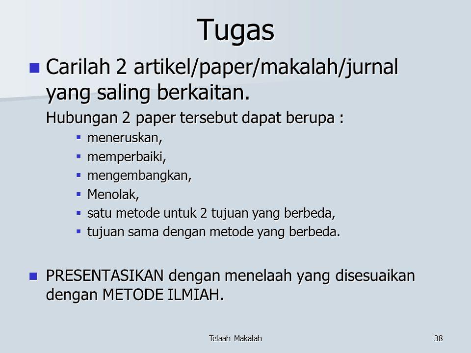 Tugas Carilah 2 artikel/paper/makalah/jurnal yang saling berkaitan. Carilah 2 artikel/paper/makalah/jurnal yang saling berkaitan. Hubungan 2 paper ter