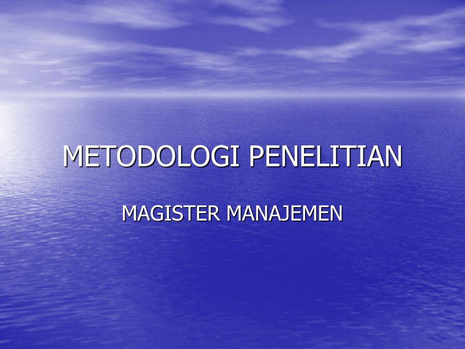 METODOLOGI PENELITIAN MAGISTER MANAJEMEN