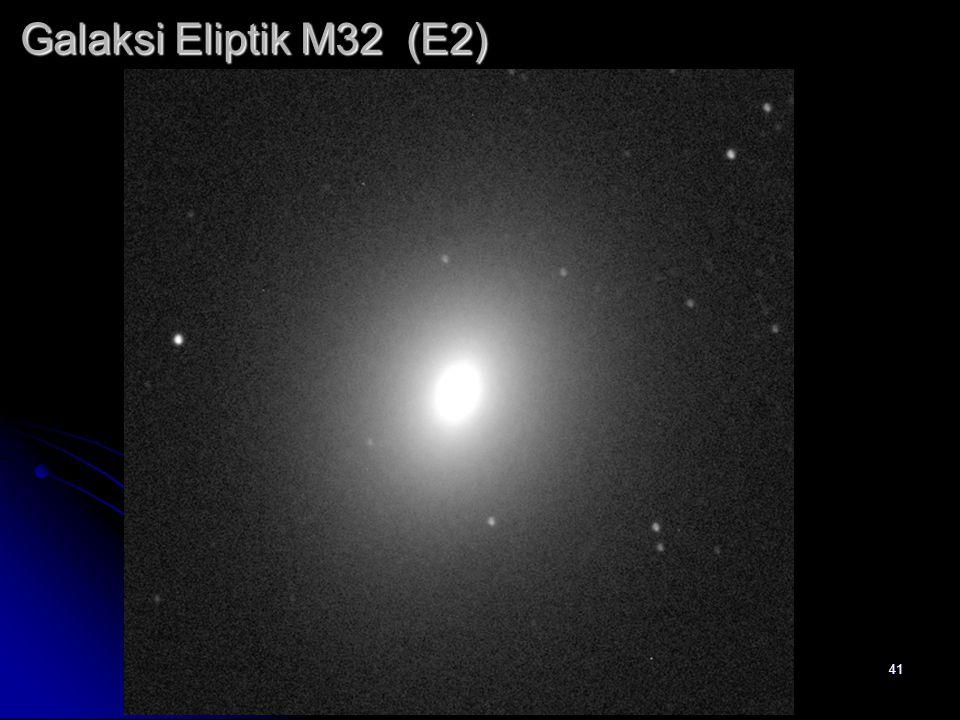 41 Galaksi Eliptik M32 (E2)