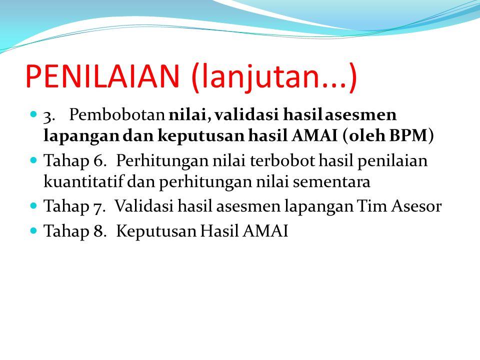 PENILAIAN (lanjutan...) 3.