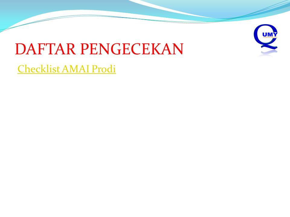 DAFTAR PENGECEKAN Checklist AMAI Prodi