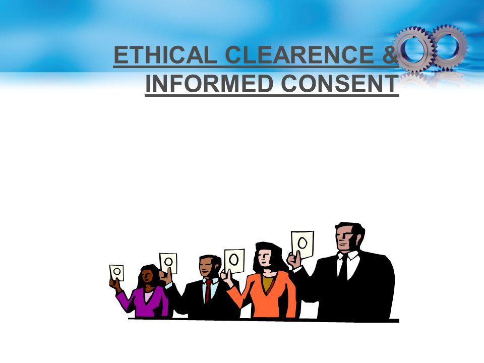 ETHICAL CLEARENCE & INFORMED CONSENT Protokol studi telah disetujui oleh komite etik dan board of institusi. Setiap pasien telah memberi informed cons