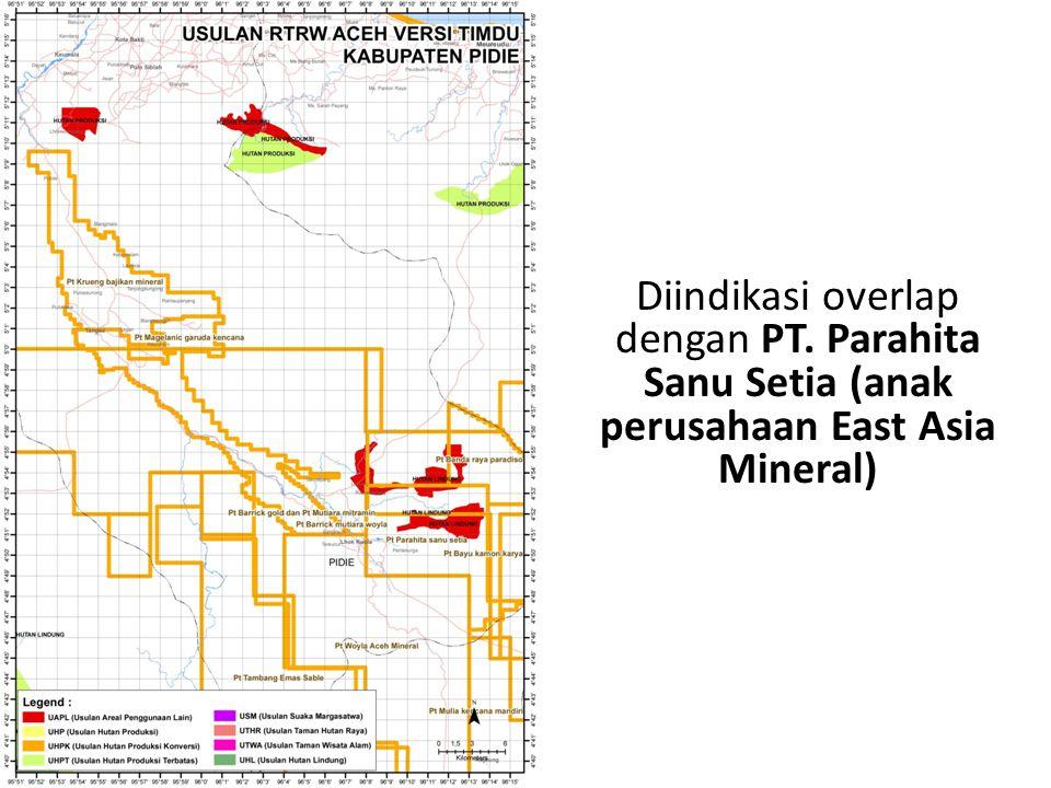 Diindikasi overlap dengan PT. Parahita Sanu Setia (anak perusahaan East Asia Mineral)