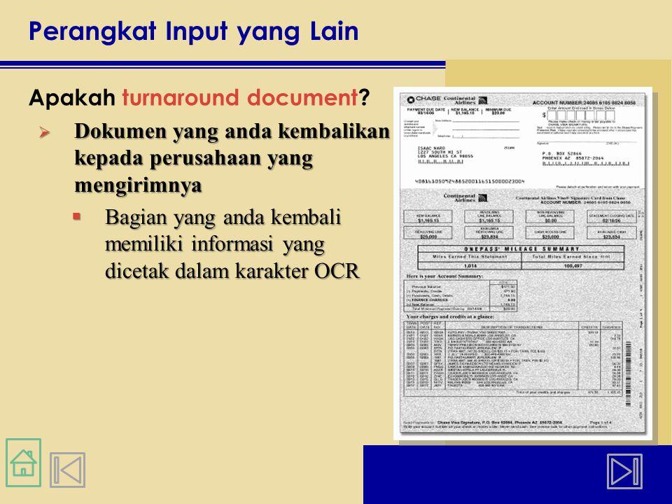 Perangkat Input yang Lain Apakah turnaround document.