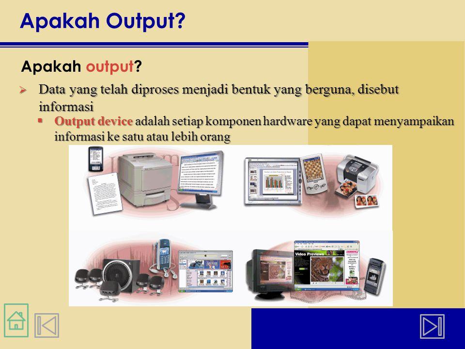 Apakah Output.Apakah output.