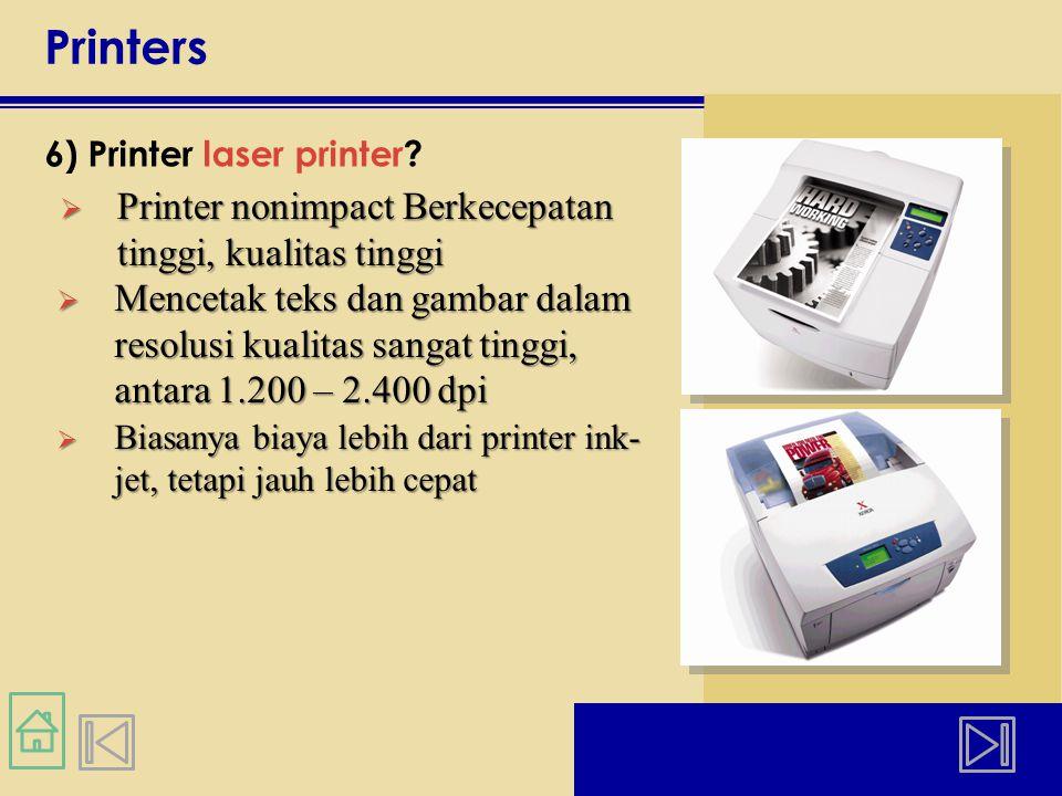 Printers 6) Printer laser printer.