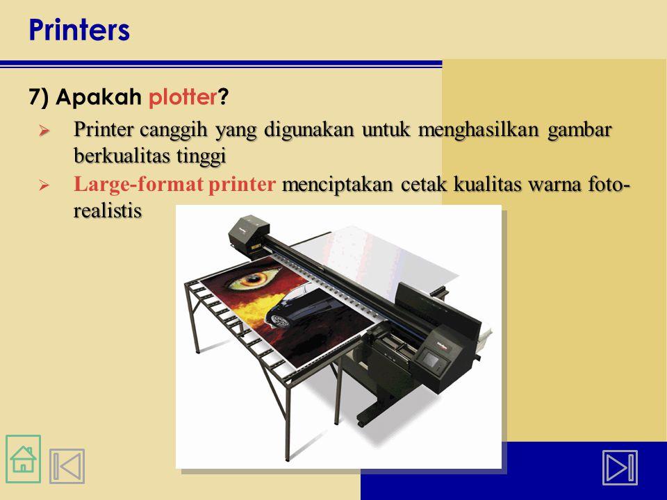 Printers 7) Apakah plotter.