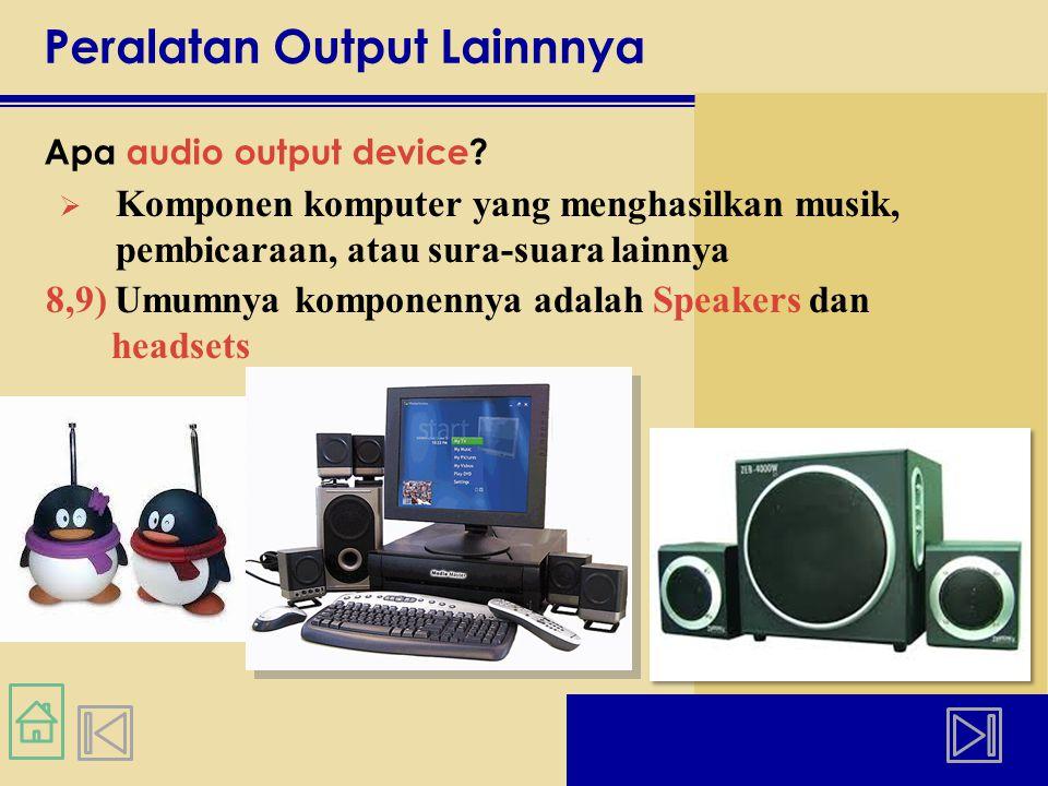 Peralatan Output Lainnnya Apa audio output device.