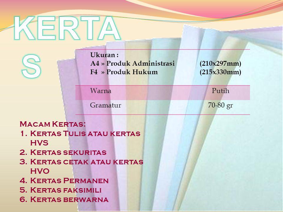 Ukuran : A4 » Produk Administrasi F4 » Produk Hukum (210x297mm) (215x330mm) WarnaPutih Gramatur70-80 gr Macam Kertas: 1.Kertas Tulis atau kertas HVS 2
