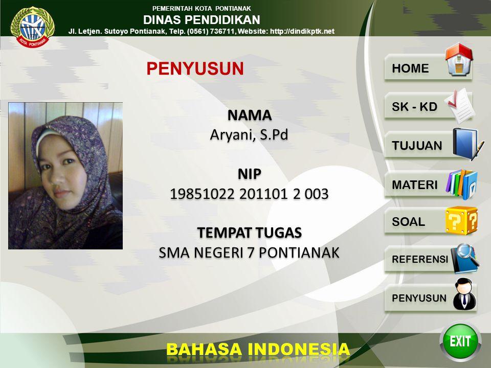 PEMERINTAH KOTA PONTIANAK DINAS PENDIDIKAN Jl. Letjen. Sutoyo Pontianak, Telp. (0561) 736711, Website: http://dindikptk.net Buku PR Bahasa Indonesia u