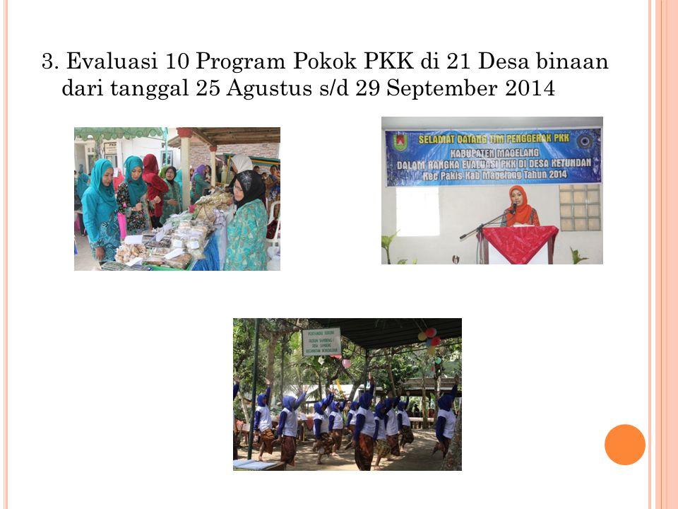 9.Kamis, 2 Oktober 2014, pengurus PKK Kabupaten Magelang beserta Bapermaspuan dan KB melakukan kunjungan kerja ke PKK Kabupaten Sukoharjo.