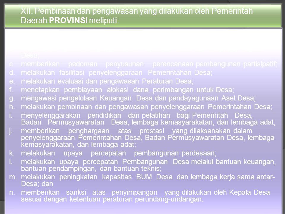 XI. PEMBINAAN DAN PENGAWASAN ( Psl 112 UU No 6 THN 2014)