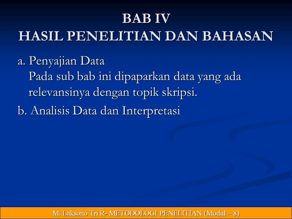 BAB IV HASIL PENELITIAN DAN BAHASAN a.