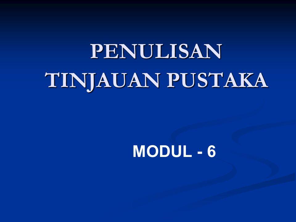 PENULISAN TINJAUAN PUSTAKA MODUL - 6