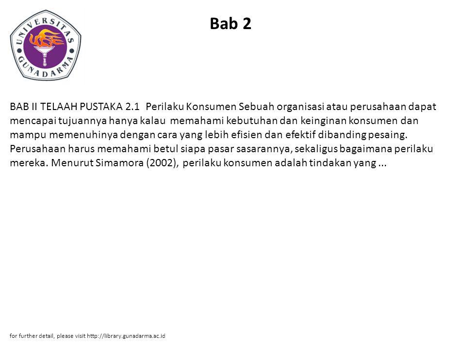 Bab 3 BAB III METODE PENELITIAN 3.1 Objek Penelitian Objek penelitian yang diteliti oleh penulis adalah konsumen Tmbookstore Depok yang berlokasi di Jl.