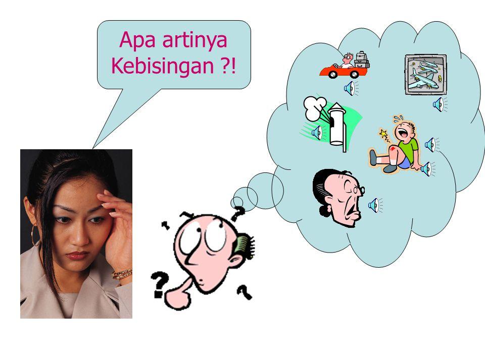 """ Sensasi pendengaran yang melewati telinga yang diakibatkan oleh penyimpangan tekanan udara. Penyimpangan bisa disebabkan oleh benda yang bergetar se"