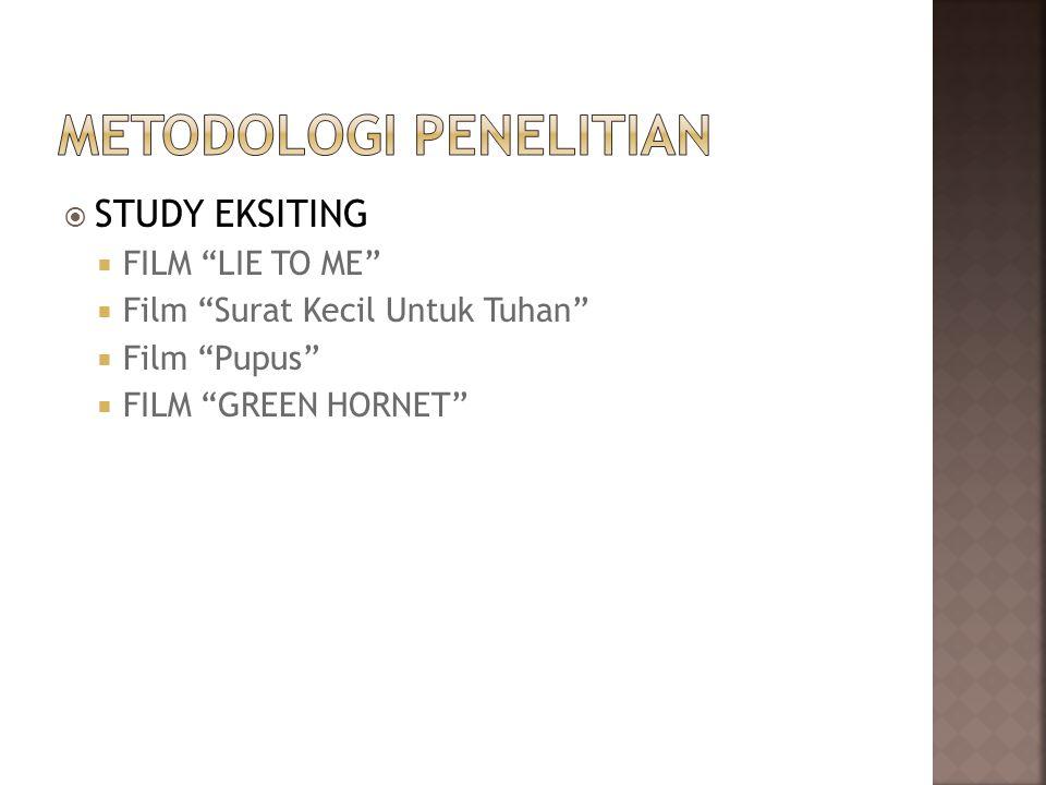  STUDY EKSITING  FILM LIE TO ME  Film Surat Kecil Untuk Tuhan  Film Pupus  FILM GREEN HORNET
