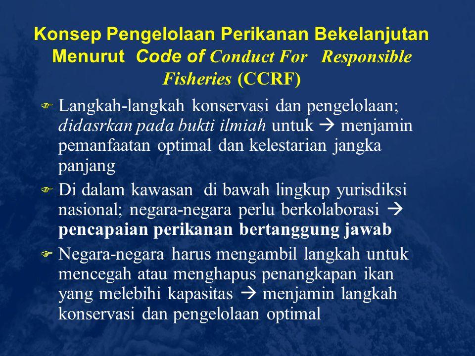 Pengolalaan Wilayah Pesisir dan Laut Secara Tradisional  Panglima laut di Aceh Hukum adat  Dikembangkan secara berstruktur; Tingkat Provinsi, Kabupa