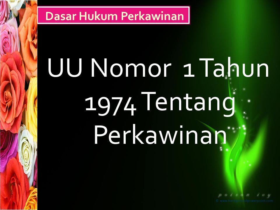 UU Nomor 1 Tahun 1974 Tentang Perkawinan Dasar Hukum Perkawinan