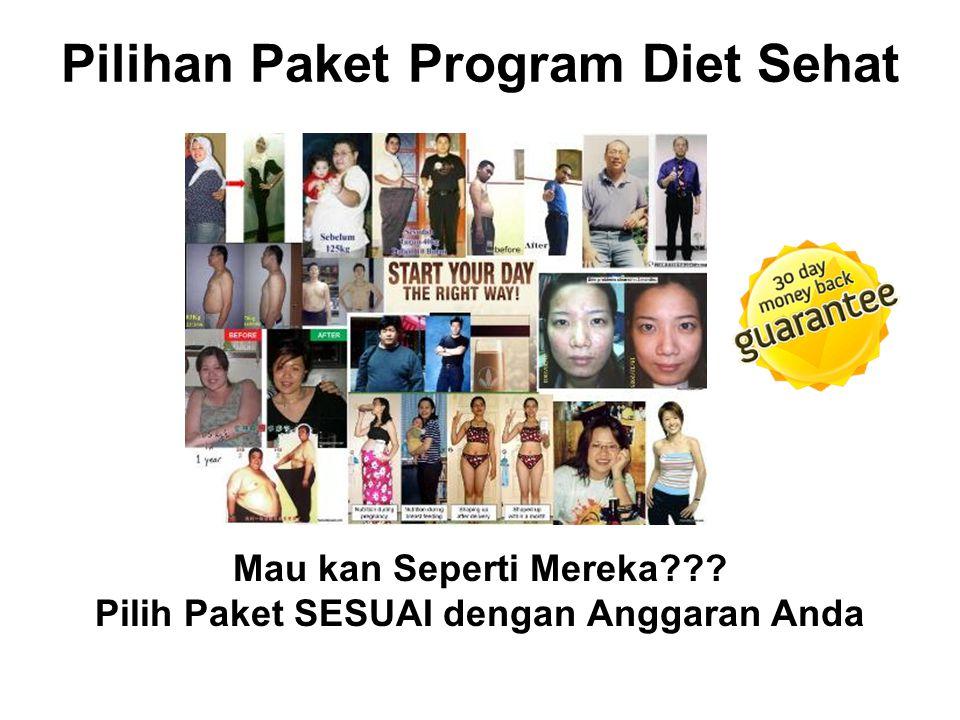 Pilihan Paket Program Diet Sehat Mau kan Seperti Mereka??? Pilih Paket SESUAI dengan Anggaran Anda
