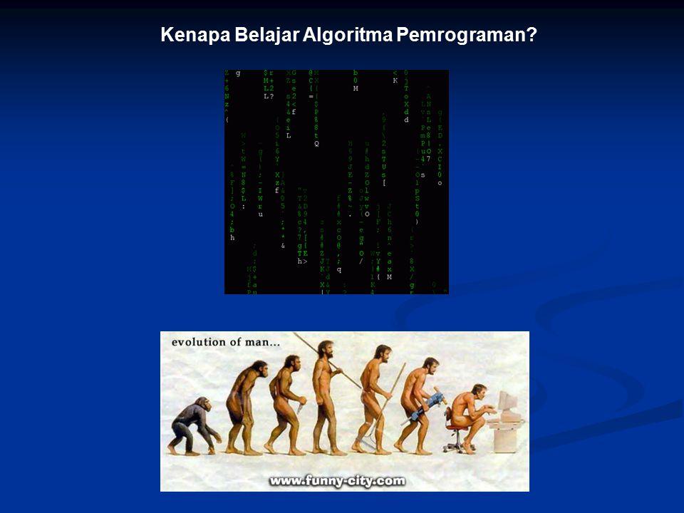 Kenapa Belajar Algoritma Pemrograman?