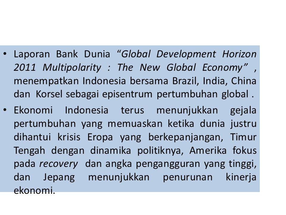 Pendapatan per kapita Indonesia menigkat dari USD 3000 di tahun 2010 menjadi USD 3542 di akhir tahun 2011.
