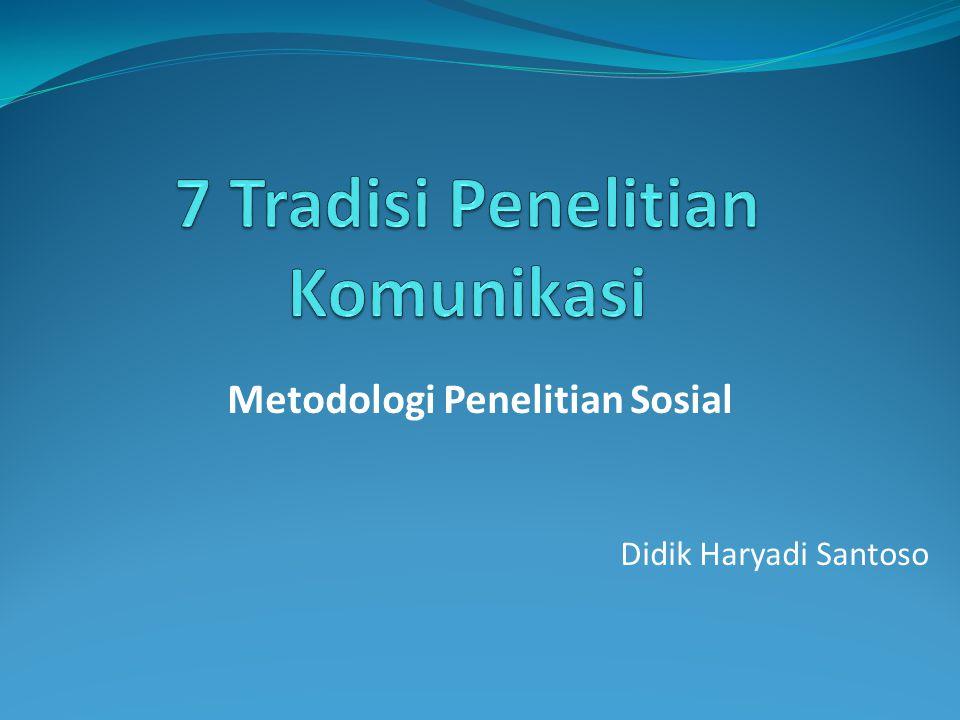 Metodologi Penelitian Sosial Didik Haryadi Santoso