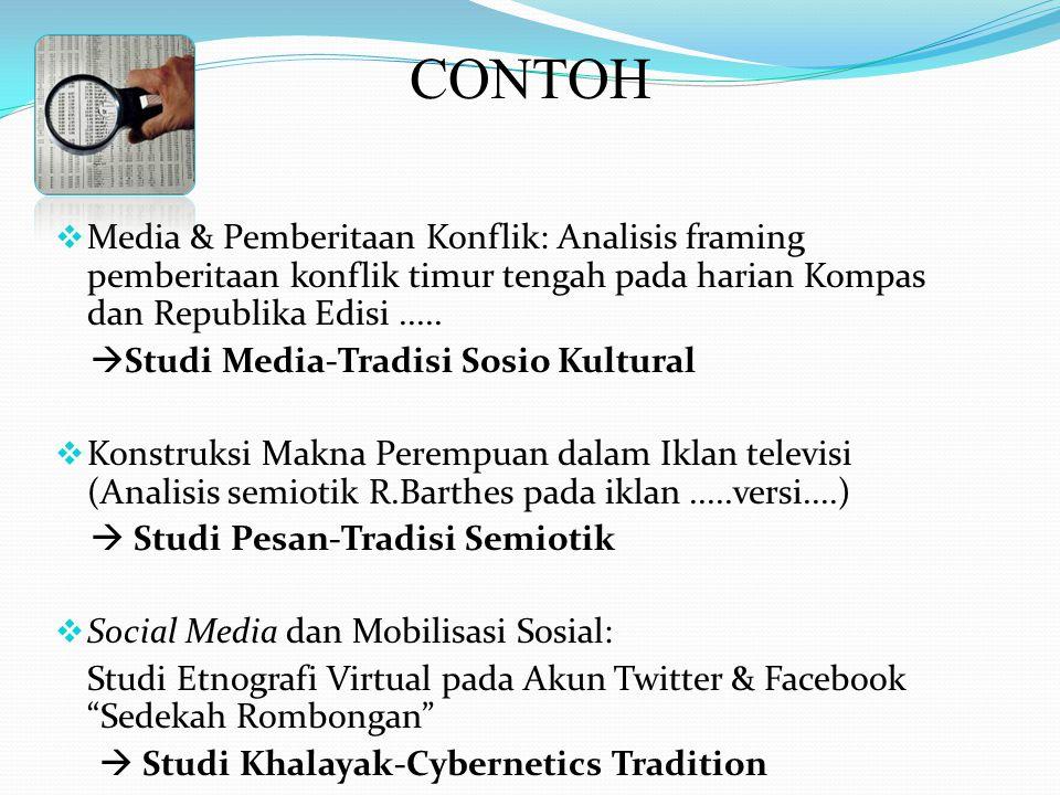  Media & Pemberitaan Konflik: Analisis framing pemberitaan konflik timur tengah pada harian Kompas dan Republika Edisi.....  Studi Media-Tradisi Sos