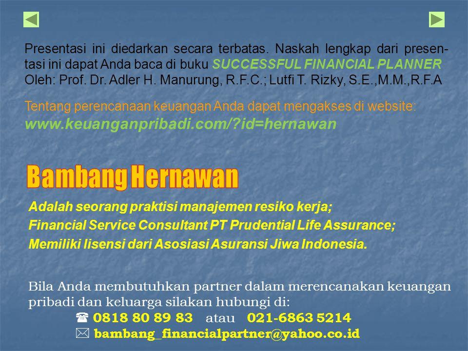 Adalah seorang praktisi manajemen resiko kerja; Financial Service Consultant PT Prudential Life Assurance; Memiliki lisensi dari Asosiasi Asuransi Jiwa Indonesia.