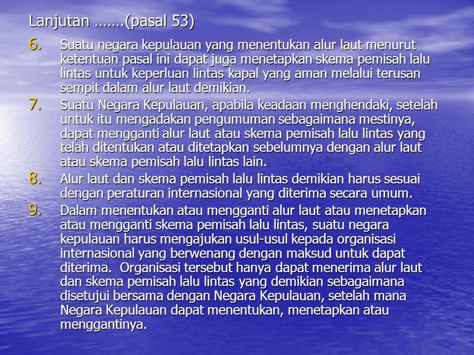 Lanjutan …….(pasal 53) 6.