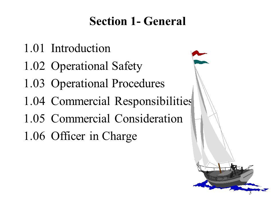 24 3.03 - Persyaratan Perusahaan 1.Perusahaan mensyaratkan bahwa pembuangan sampah ke laut harus seminimum mungkin.