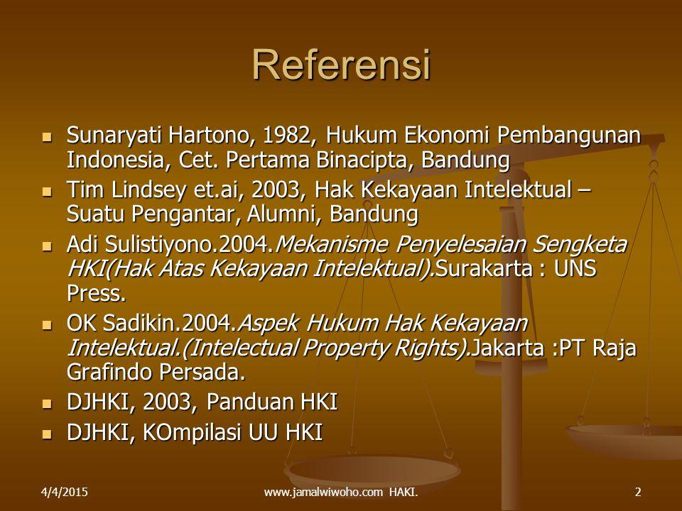 Referensi Sunaryati Hartono, 1982, Hukum Ekonomi Pembangunan Indonesia, Cet. Pertama Binacipta, Bandung Sunaryati Hartono, 1982, Hukum Ekonomi Pembang