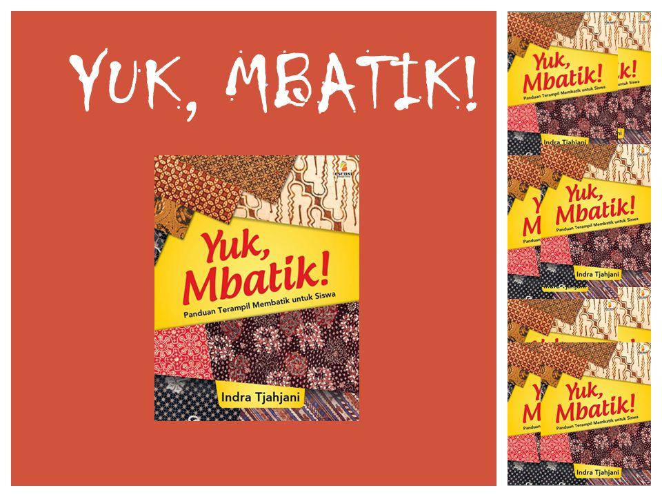YUK, MBATIK!
