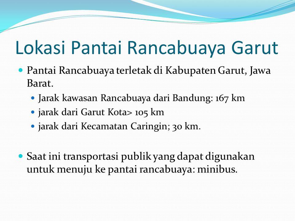Lokasi Pantai Rancabuaya Garut Pantai Rancabuaya terletak di Kabupaten Garut, Jawa Barat. Jarak kawasan Rancabuaya dari Bandung: 167 km jarak dari Gar