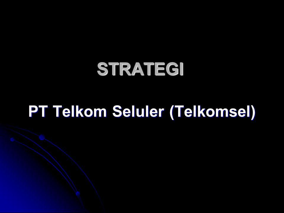 STRATEGI PT Telkom Seluler (Telkomsel)