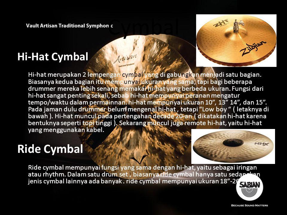 Crash cymbal Crash cymbal berfungsi sebagai variasi dalam permainan.