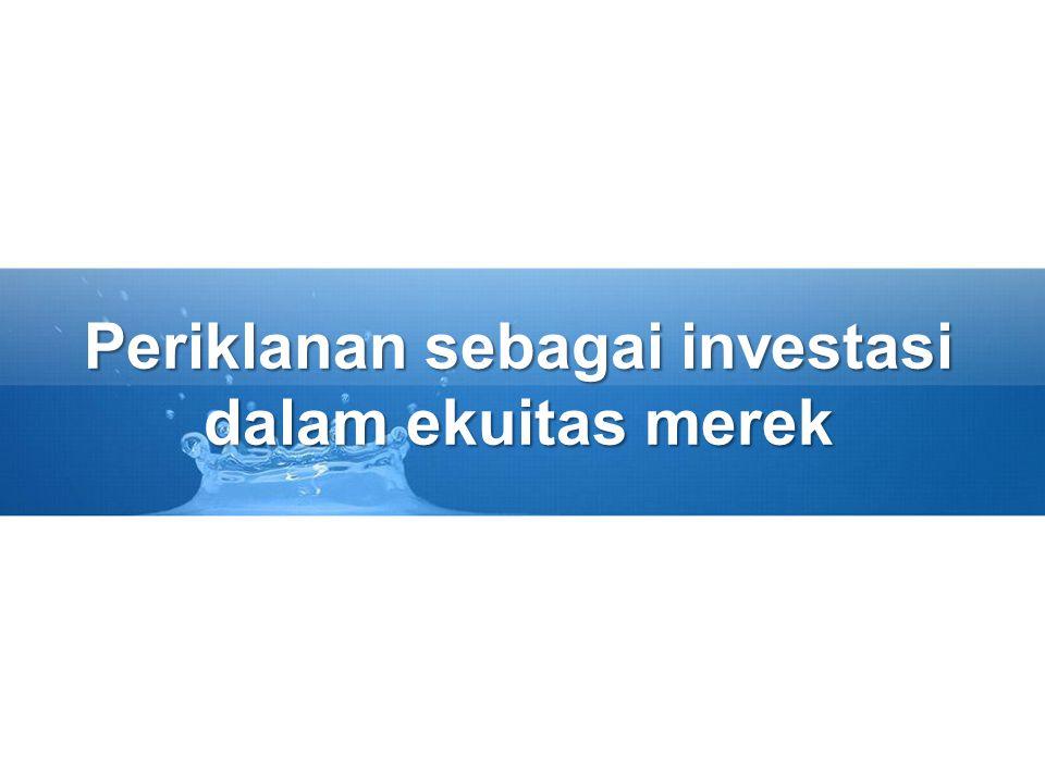 Periklanan sebagai investasi dalam ekuitas merek