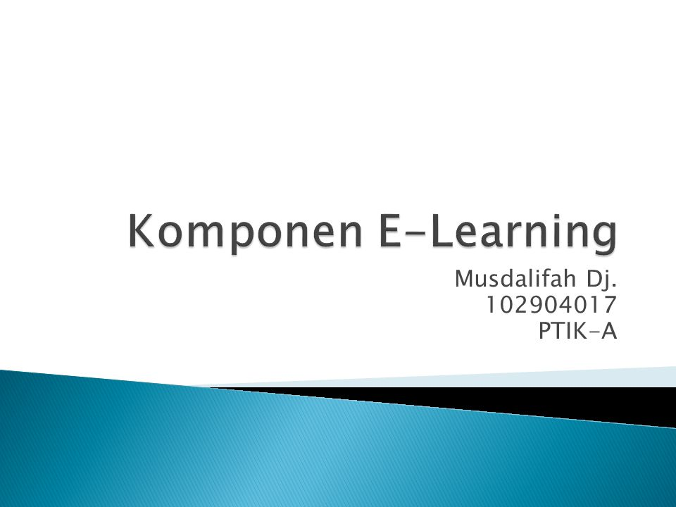Untuk membangun dan mengembangkan e-learning, diperlukan komponen-komponen pendukungnya.