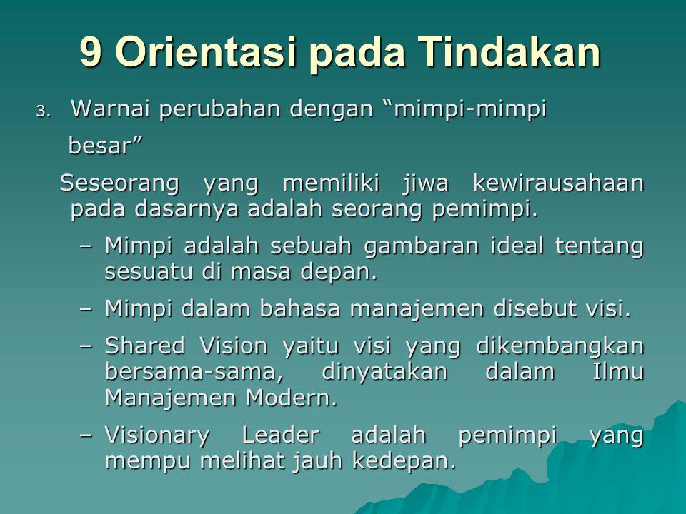 9 Orientasi pada Tindakan 2.