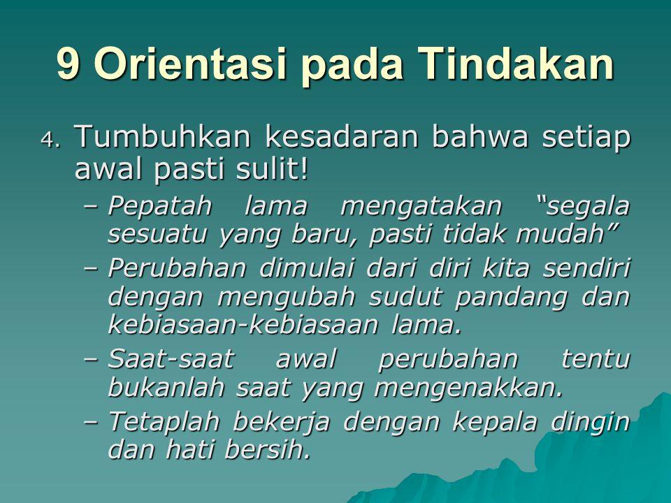 9 Orientasi pada Tindakan 3.